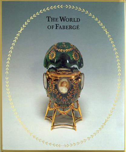 The World of Faberge.